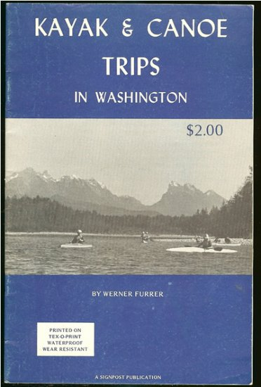 Furrer Werner: Kayak & Canoe Trips In Washington