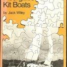Wiley Jack: Fiberglass Kit Boats