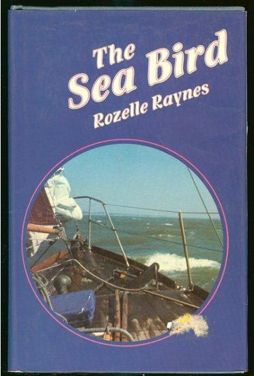 Raynes Rozelle: The Sea Bird
