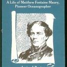 Beaty Janice J: Seeker Of Seaways A Life of Matthew Fontaine Maury Pioneer Oceanographer