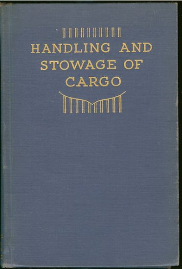 Ford A. G: Handling And Stowage Of Cargo