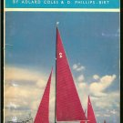 Coles Adlard & D. Phillips - Birt: Sailing Yachts Types and Classes