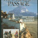 Schmidt Jeremy: Himalayan Passage Seven Months in the High Country of Tibet Nepal China India and Pa