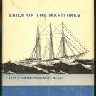 Parker John P. M.B.E. Master Mariner: Sails Of The Maritimes