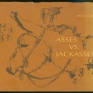 Long Wm. G. Superior Court Judge (Retired): Asses Vs. Jackasses