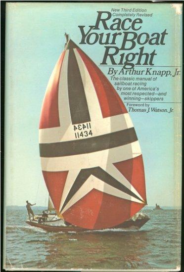 Knapp Arthur Jr: Race Your Boat Right