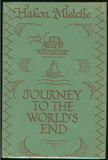 Mielche Hakon: Journey To The Worlds End