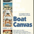 Lipe Karen S: The Big Book Of Boat Canvas A Complete Guide to Fabric Work on Boats