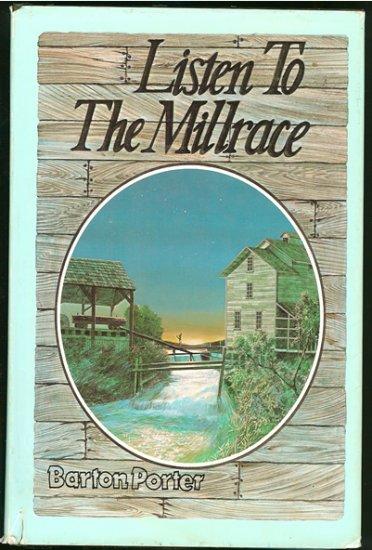 Porter Barton: Listen To The Millrace