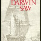 excerpts no editor: What Darwin Saw In His Voyage Round the World in the Ship Beagle
