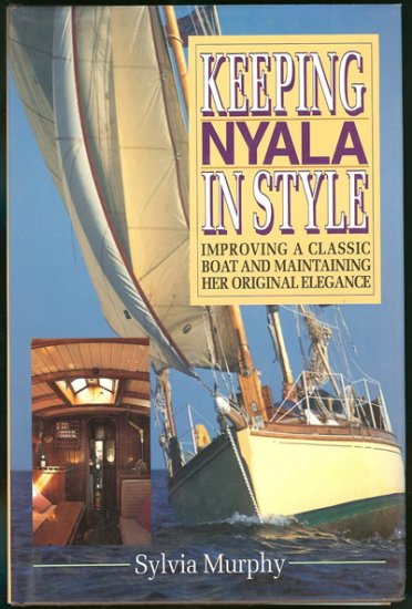 Murphy Sylvia: Keeping Nyala In Style Improving a Classic Boat and Maintaining Her Original Elegance