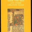 Jones Gwyn (translated by & introduction): Eirik The Red And Other Icelandic Sagas