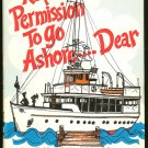 Emerson Geraldine: Request Permission To Go Ashore... Dear A Landlubber Wifes Merry Adventures With