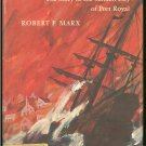 Marx Rober F: Pirate Port The Story of the Sunken City of Port Royal