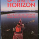Nordby Will (editor): Seekers Of The Horizon Sea Kayaking Voyages From Around the World