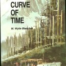 Blanchet Wylie: The Curve Of Time