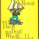 Mowat Farley: The Boat Who Wouldnt Float