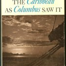 Morison Samuel Eliot & Mauricio Obregon: The Caribbean As Columbus Saw It