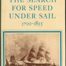 Chapelle Howard I: The Search For Speed Under Sail 1700 - 1855