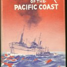 Gibbs James A: Shipwrecks Of The Pacific Coast