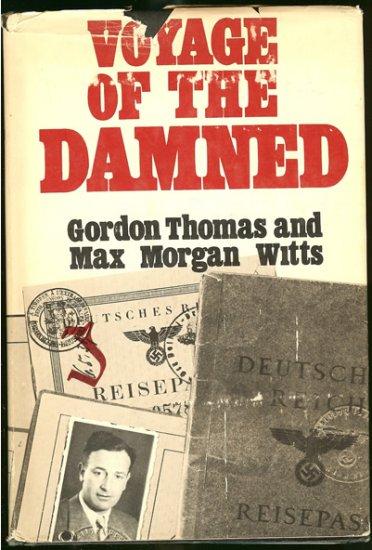 Thomas Gordon & Max Morgan Witts: Voyage Of The Damned