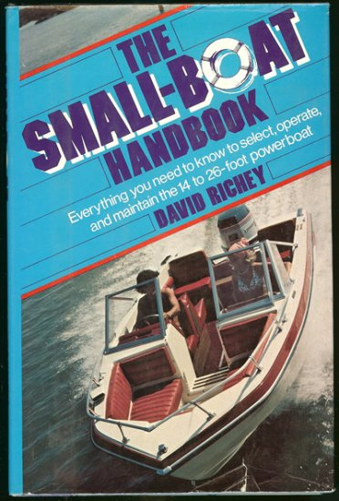 Richey David: The Small Boat Handbook