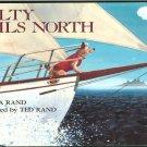 Rand Gloria: Salty Sails North