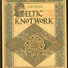 Bain Iain: Celtic Knot Work