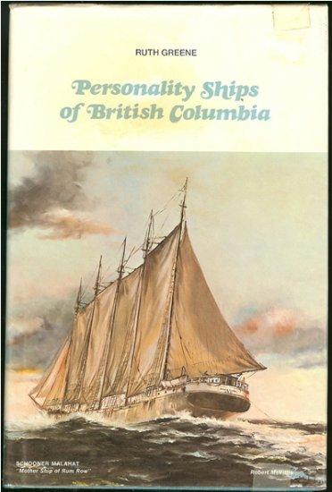Greene Ruth: Personality Ships Of British Columbia
