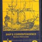 Katarzynska Barbara: Ships Correspondence