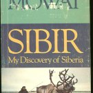 Mowat Farley: Sibir My Discovery of Siberia