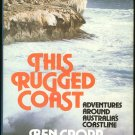 Cropp Ben: This Rugged Coast Adventures Around Australias Coastline