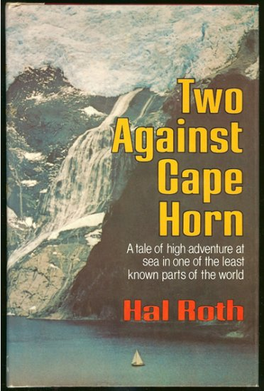 Roth Hal: Two Against Cape Horn