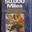 Roth Hal: After 50000 Miles
