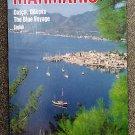 Hengirmen Mehmet: Marmaris The Blue Voyage (English)