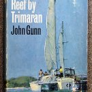 Gunn John: Barrier Reef By Trimaran