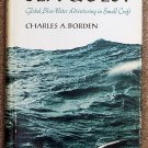 Borden Charles A: Sea Quest Global Blue Water Adventuring in Small Craft