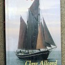 Allcard Clare: A Gypsy Life Adventures of Clare and Edward Allcard Aboard Their Yacht Johanne