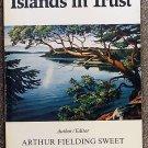 Sweet Arthur Fielding (author editor): Islands In Trust
