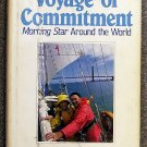 Triplett Raymond F: Voyage Of Commitment Morning Star Around the World