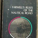 Bassett Frank E. & Richard A. Smith (prepared by): Farwells Rules Of The Nautical Road