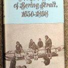 Ray Dorothy Jean: The Eskimos Of Bering Strait 1650 - 1898