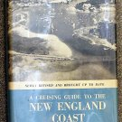Duncan Robert F & Fessenden S. Blanchard: A Cruising Guide To The New England Coast