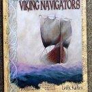 Karlsen Leif K: Secrets Of The Viking Navigators How the Vikings Used Their Amazing Sunstones and Ot