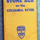Strong Emory M: Stone Age On The Columbia River