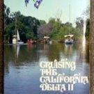 Walters Bob: Cruising The California Delta II