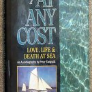Tangvald Peter: At Any Cost Love Life and Death at Sea
