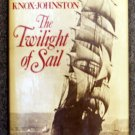 Knox Johnston Robin: The Twilight Of Sail