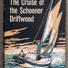 Williamson Robert: The Cruise Of The Schooner Driftwood