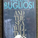 Bugliosi Vincent Henderson Bruce B: And the Sea Will Tell